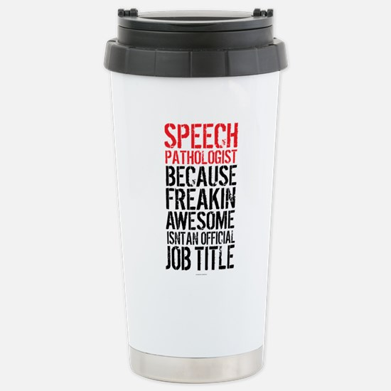 Speech Pathologist Awes Stainless Steel Travel Mug