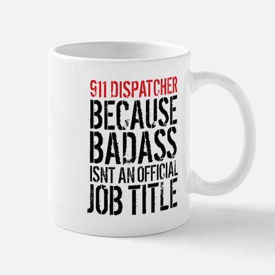 911 Dispatcher Badass Mugs