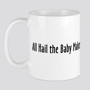 Baby Maker: Text Only Mug