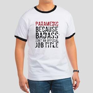 Badass Paramedic EMT T-Shirt