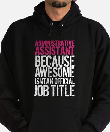 Administrative Assistant Awesome Hoodie (dark)