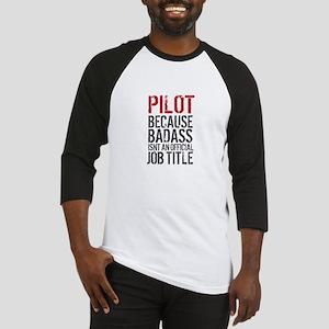 Pilot Badass Job Title Baseball Jersey