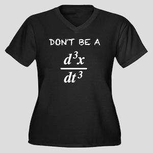 Don't Be a Jerk Plus Size T-Shirt