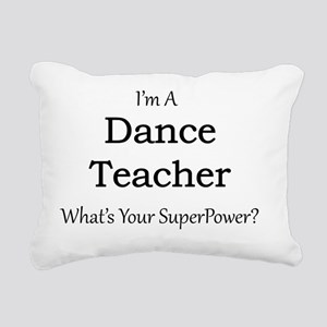 Dance Teacher Rectangular Canvas Pillow