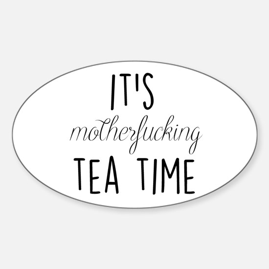 It's Tea Time Decal