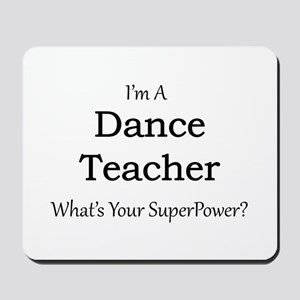 Dance Teacher Mousepad