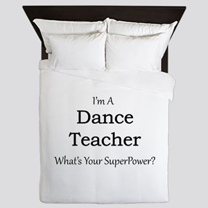 Dance Teacher Queen Duvet