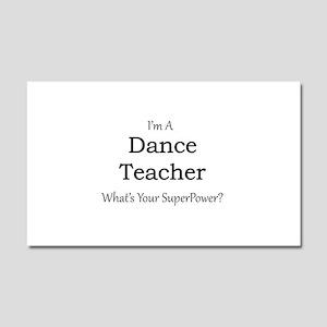 Dance Teacher Car Magnet 20 x 12