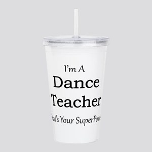 Dance Teacher Acrylic Double-wall Tumbler