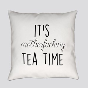 It's Tea Time Everyday Pillow
