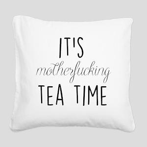 It's Tea Time Square Canvas Pillow