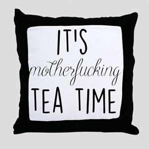 It's Tea Time Throw Pillow