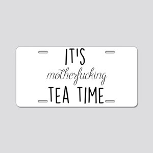 It's Tea Time Aluminum License Plate