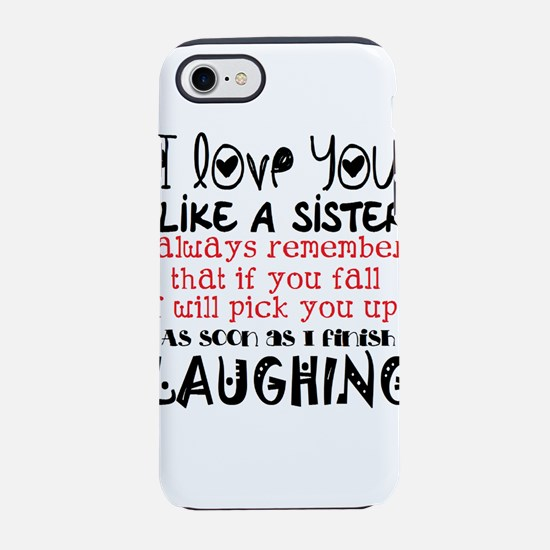 like a sis iPhone 8/7 Tough Case