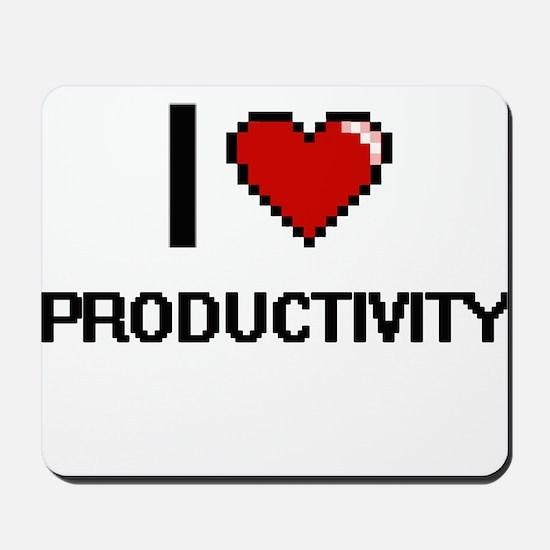 I Love Productivity Digital Design Mousepad