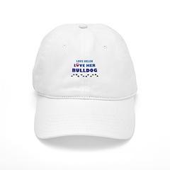 Love Helen Love Her Bulldog Baseball Cap