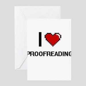 I Love Proofreading Digital Design Greeting Cards