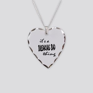 Breaking Bad Thing Necklace Heart Charm