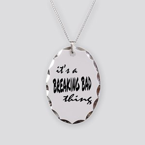 Breaking Bad Thing Necklace Oval Charm