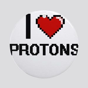 I Love Protons Digital Design Round Ornament