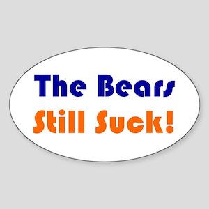Bears Still Suck Oval Sticker