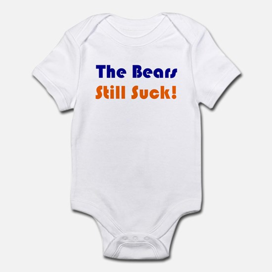 Bears Still Suck Infant Bodysuit