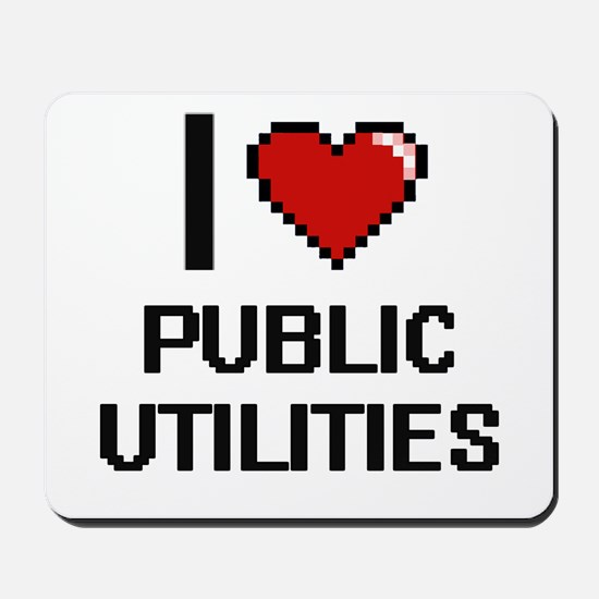 I Love Public Utilities Digital Design Mousepad