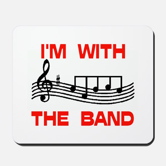 WITH THE BAND Mousepad