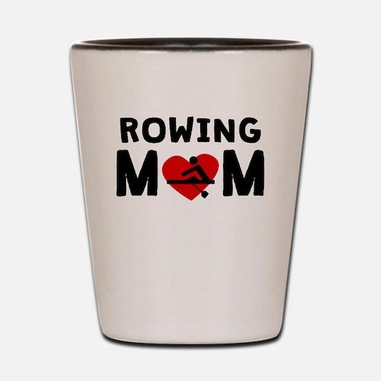 Rowing Mom Shot Glass
