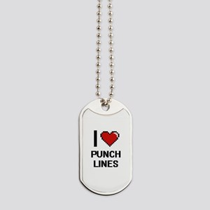 I Love Punch Lines Digital Design Dog Tags