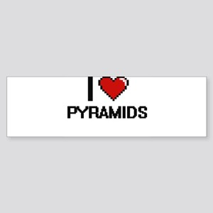 I Love Pyramids Digital Design Bumper Sticker