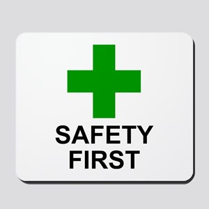 SAFETY FIRST - Mousepad
