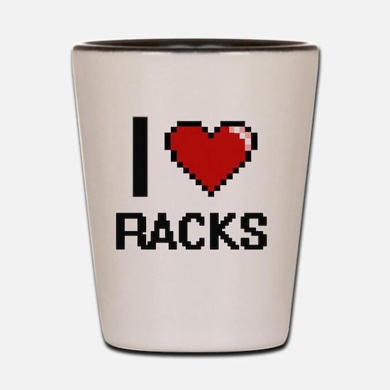 I Love Racks Digital Design Shot Glass