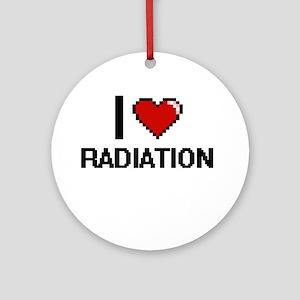 I Love Radiation Digital Design Round Ornament