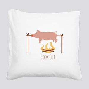 Cook Out Square Canvas Pillow
