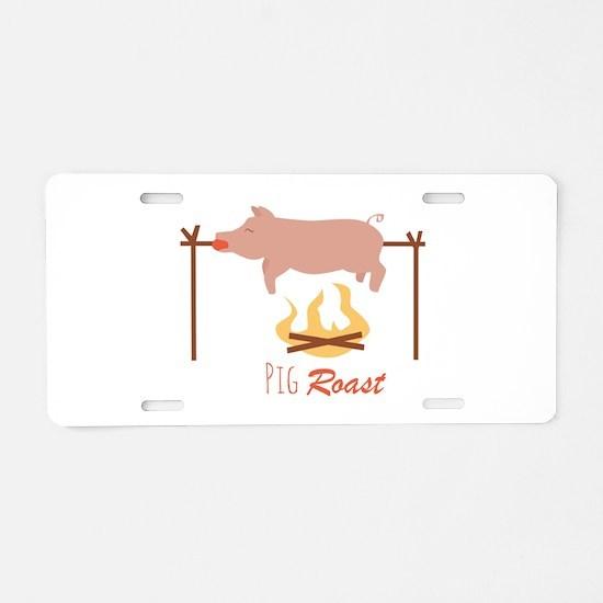 Pig Roast Aluminum License Plate