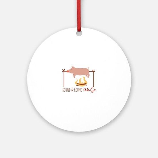 Round We Go Round Ornament