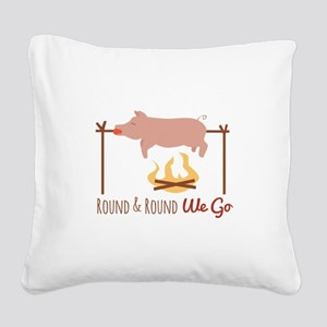 Round We Go Square Canvas Pillow