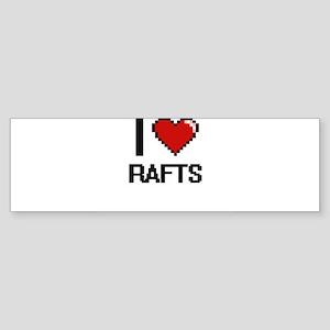 I Love Rafts Digital Design Bumper Sticker