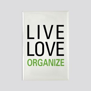 Live Love Organize Rectangle Magnet