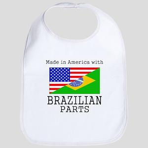 Made In America With Brazilian Parts Bib