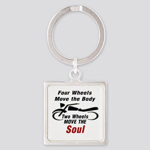 MOTORCYCLE - FOUR WHEELS MOVE THE  Square Keychain