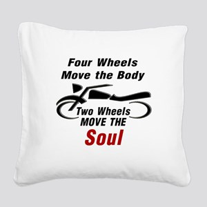 MOTORCYCLE - FOUR WHEELS MOVE Square Canvas Pillow