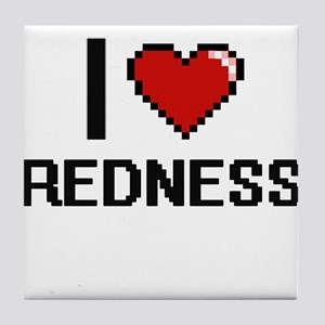I Love Redness Digital Design Tile Coaster