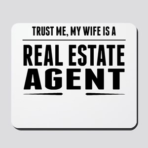 My Wife Is A Real Estate Agent Mousepad