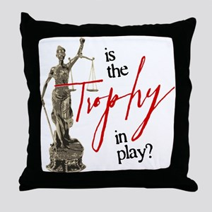 Is the Trophy In Play? Throw Pillow