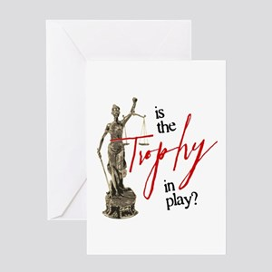 Is the Trophy In Play? Greeting Card