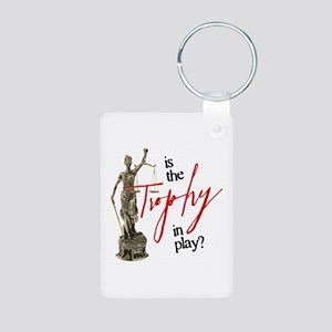 Is the Trophy In Play? Aluminum Photo Keychain