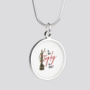 Is the Trophy In Play? Silver Round Necklace