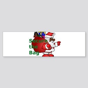 secure the bag santa Bumper Sticker